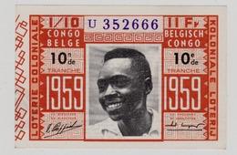 KOLONIALE LOTERIJ LOTERIE COLONIALE  CONGO BELGE 1959 - Billets De Loterie
