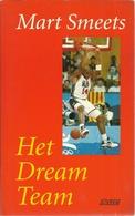 HET DREAM TEAM - MART SMEETS - Books