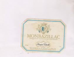 ETIQUETTE De  VIN MONBAZILLAC - Monbazillac