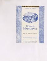 ETIQUETTE De  VIN DOMAINE MAINGRAUT - Vin De Pays D'Oc