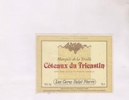 ETIQUETTE De  VIN COTEAUX DU TRICASTIN - Red Wines