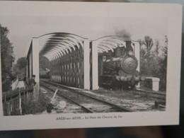 BZ - 10 - ARCIS SUR AUBE - Pont Du Chemin De Fer - Arcis Sur Aube