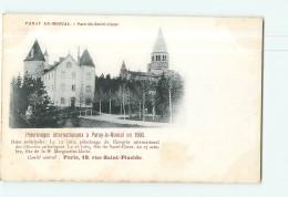 PARAY Le MONIAL - Pélerinages Internationaux En 1900 : Parc Du Sacré Coeur - Dos Simple - 2 Scans - Paray Le Monial