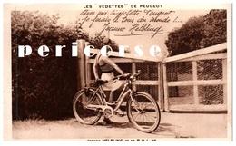 Publicité  Les Vedettes De Peugeot  Jeanne Helbling - Publicité