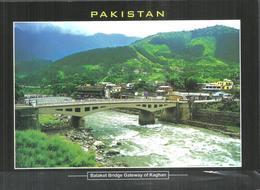 PAKISTAN POSTCARD , VIEW CARD BALAKOT BRIDGE GATE WAY OF KAGHAN - Pakistan