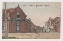 Merksplas   Gemeentehuis  Postbureel  Maison Communale  Bureau De Poste   Edit Préaux Ghlin - Merksplas