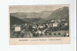 LES VUES DU MONTENEGRO KOLASIN (KOLACHINE) 790 30 - Montenegro