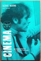 L'Avant-scène CINEMA N° 233 (1er Octobre 1979) > Alain CORNEAU : SERIE NOIRE - Cinéma