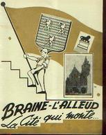 « BRAINE-L'ALLEUD, La Cité Qui Monte… » - Brochure  Préélectorale – Nombreuses Photos De La Localité - Culture