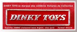 """SUPER PIN'S """"DINKY TOYS"""" : Logo De La Célèbre Marque De VOITURES De COLLECTION MINIATURE, Zamac Cloisonné ARGENT - Badges"""