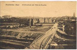 AK Neunkirchen/Saar, Brückenstraße Mit Viktoria-Hospital Um 1918 - Kreis Neunkirchen