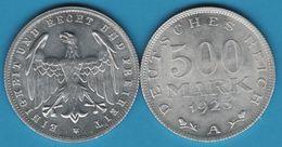 DEUTSCHES REICH 500 MARK 1923 A KM# 36 EINIGKEIT UND RECHT UND FREIHEIT - [ 3] 1918-1933 : Repubblica Di Weimar