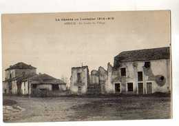 54 ARRAYE Le Centre Du Village La Guerre En Lorraine 1914-1918 - France