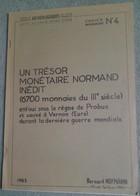 Bernard Hofmann, Un Trésor Monétaire Normand Inédit, 6700 Monnaies Du IIIe Siècle - Livres & Logiciels