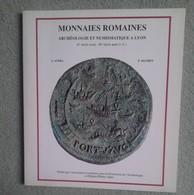 A.Audra Et P.Mathey, Monnaies Romaines, Archéologie Et Numismatique à Lyon, 1992, 82p - Books & Software