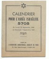 Calendrier Pour L' Année Israélite 5705 Septembre 1944 / 45 - Association Consistoriale Israélite De Paris - Hebreu - Calendars