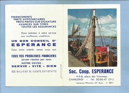 Calendrier Publicitaire 1964 Charleroi (Hainaut) Société Coop. Espérance 4-5-8 Place Des Tramways 2 Scans - Calendriers