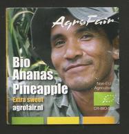 # PINEAPPLE BIO EXTRA SWEET AGRO FAIR BENELUX Fruit Tag Balise Etiqueta Anhanger Ananas Pina Costa Rica - Fruits & Vegetables
