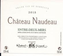 ENTRE-DEUX-MERS 2015 CHATEAU-NAUDEAU (4) - Bordeaux