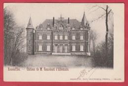 Escanaffles - Château De M. Gousebant D'Alkemade - 1902 ( Voir Verso ) - Celles