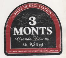 BIERE ETIQUETTE 3 MONTS GRANDE RESERVE - BRASSERIE A SAINT SYLVESTRE CAPPEL NORD FRANCE - VOIR LE SCANNER - Beer