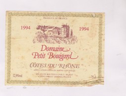 ETIQUETTE DE VIN COTES DU RHONE, DOMAINE PETIT BUIGARD 1994! - Côtes Du Rhône