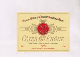 ETIQUETTE DE VIN COTES DU RHONE, 1995! - Côtes Du Rhône