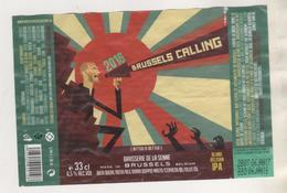 BIERE ETIQUETTE  BRUSSELS CALLING MILLESIMEE 2016 GENRE BD - BRASSERIE DE LA SENNE BRUXELLES BELGIQUE - Beer