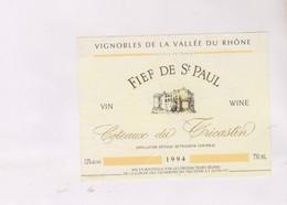 ETIQUETTE DE VIN COTES DU RHONE, FIEF DE ST PAUL 1994! - Côtes Du Rhône