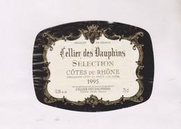 ETIQUETTE DE VIN COTES DU RHONE, CELLIER DES DAUPHINS 1995! - Côtes Du Rhône
