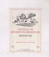 ETIQUETTE DE VIN MINERVOIS, CHATEAU DE RIVIERE - Vin De Pays D'Oc