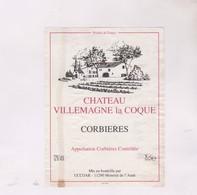 ETIQUETTE DE VIN CORBIERES, CHATEAU VILLEMAGNE LA COQUE - Vin De Pays D'Oc