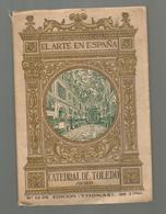 El Arte En ESPANA , CATEDRAL DE TOLEDO, Museo, Ed. Thomas,76 Pp, 46 Photos, N° 26 , Frais Fr 2.95 E - Culture