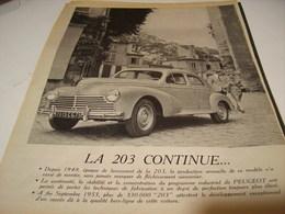 ANCIENNE PUBLICITE  LA 203 CONTINUE PEUGEOT 1954 - Cars