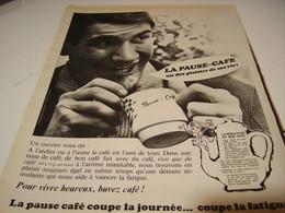 ANCIENNE PUBLICITE UN OUVRIER VOUS DIT PAUSE CAFE 1966 - Posters