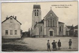 1 Cpa Combs La Ville - La Mairie Et L'église - Combs La Ville