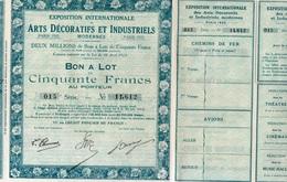 B0N A LOT DE 50 FRS- EXPO INTERN DES ARTS DECORATIFS ET INDUSTRIELS -PARIS 1925 - Actions & Titres