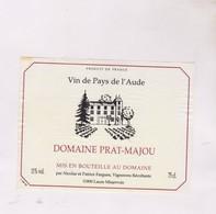 ETIQUETTE VIN DOMAINE DE PRAT MAJOU - Vin De Pays D'Oc
