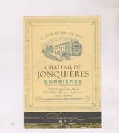 ETIQUETTE VIN CORBIERES, CHATEAU DE JONQUIERES 1997! - Vin De Pays D'Oc