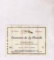 ETIQUETTE VIN CORBIERES, DOMAINE DE LA PLANELLE 1995! - Vin De Pays D'Oc