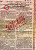 OBLIGATION 6,5% DE L'ETAT HONGROIS 1924- VALEUR NOMINALE DE 100 FRS FRANCAIS - - Actions & Titres