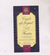 ETIQUETTE VIN FRONTON,COMTE DE NEGRET 1995! - Red Wines