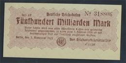 Berlin Pick-Nr: S1026 Inflationsgeld Der Deutschen Reichsbahn Berlin Bankfrisch 1923 500 Milliarden Mark (9223258 - [ 3] 1918-1933 : Repubblica  Di Weimar