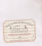 ETIQUETTE VIN CHATEAU MOULIN DES LAURETS, PUISSEGUIN ST EMILION 1990! - Bordeaux