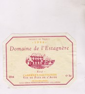 ETIQUETTE VIN DOMAINE DE L ESTAGNERE 1996! - Vin De Pays D'Oc