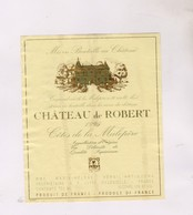 ETIQUETTE VIN CHATEAU DE ROBERT 1995! - Red Wines