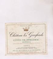 ETIQUETTE VIN  , BERGERAC, CHATEAU DE GANFARDS 1994 ! - Bergerac