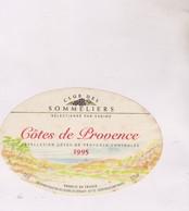 ETIQUETTE VIN  , COTES DE PROVENCE,  1995! - Pink Wines
