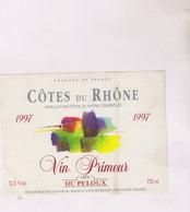 ETIQUETTE VIN  , COTES DU RHONE, PRIMEUR 1997! - Côtes Du Rhône