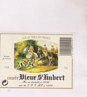 ETIQUETTE VIN  , CUVEE VIEUX ST HUBERT - Vin De Pays D'Oc